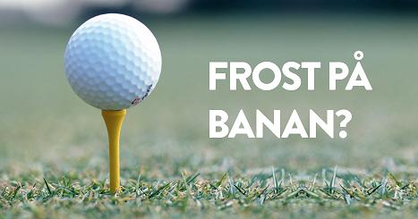 Frost på banan